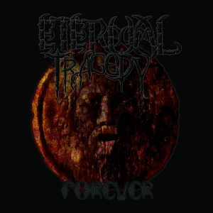 Eternal Tragedy — Forever (2006)