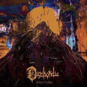 Dischordia — Binge/purge (2018)