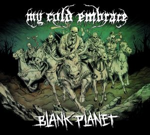 My Cold Embrace — Blank Planet (2018)