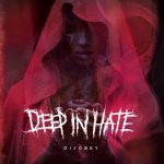 Deep In Hate — Disobey (2018)