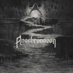 Anachronaeon — Everyday Chronicles (2018)