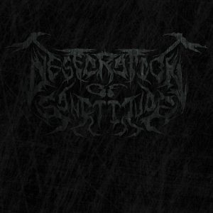 Desecration Of Sanctitude — An Offering To The False Gods (2018)