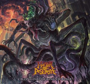 Horror Of Pestilence — Calling To The King Of Black (2018)