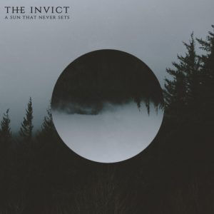 The Invict — A Sun That Never Sets (2018)