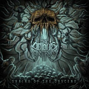 The Odious Construct — Shrine Of The Obscene (2018)