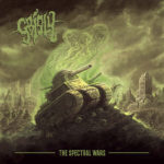 Grisly — The Spectral Wars (2018)