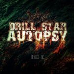 Drill Star Autopsy — Devil God Inc. (2018)