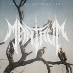 Mantrum — The Age Of Vultures (2018)