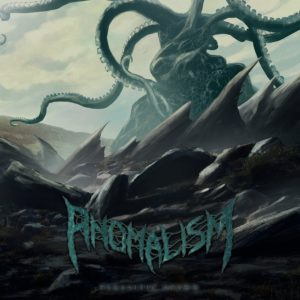 Anomalism — Parasitic Spawn (2019)