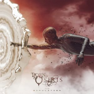 Born Of Osiris — The Simulation (2019)