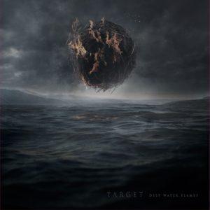 Target — Deep Water Flames (2019)