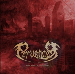 Pervencer — Apocalyptic Suffering (2019)