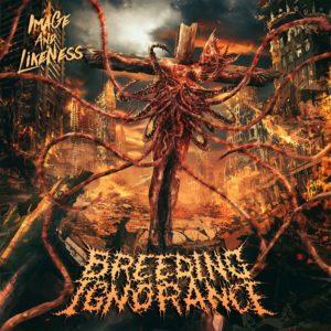 Breeding Ignorance — Image And Likeness (2019)
