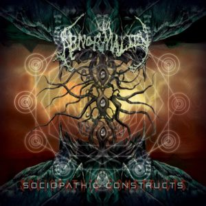 Abnormality — Sociopathic Constructs (2019)