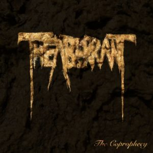 The Aberrant — The Coprophecy (2019)