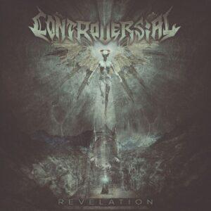 Controversial — Revelation (2019)