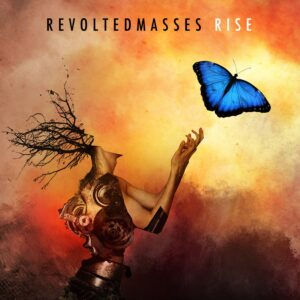 Revolted Masses — Rise (2020)