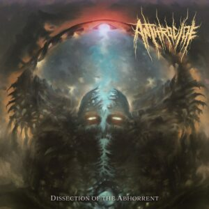 Anthrocide — Dissection Of The Abhorrent (2021)