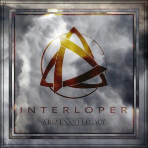 Interloper — A Revenant Legacy (2021)