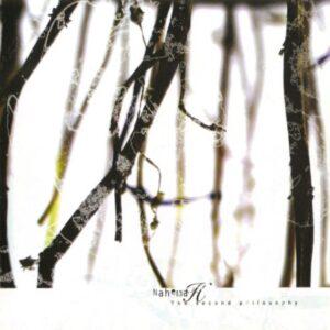 Nahemah — Second Philosophy (2007)