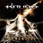 Krudo — Demencial (2012)