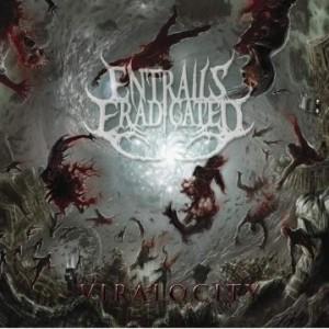 Entrails Eradicated - Viralocity (2010)