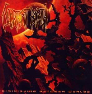 Decrepit Birth - Diminishing Between Worlds (2008)