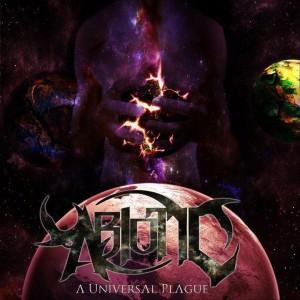 Abiotic - A Universal Plague (2011)