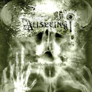 The Allseeing I - Holodemiurgia (2008)