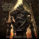 Lecherous Nocturne — Behold Almighty Doctrine (2013)