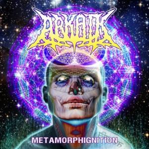Arkaik - Metamorphignition (2012)