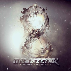 Megazetor - Sandstorm In An Hourglass (2013)