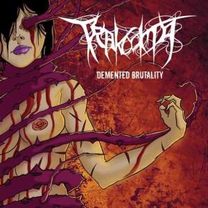 Trakooma - Demented Brutality (2011)