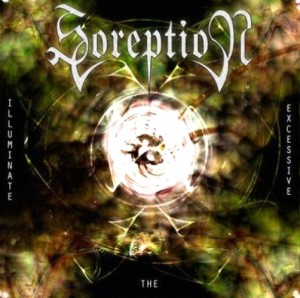 Soreption - Illuminate The Excessive (2007)