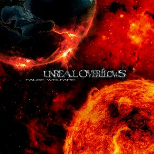 Unreal Overflows - False Welfare (2012)