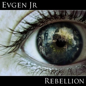 Evgen_Jr - Rebellion (2013)