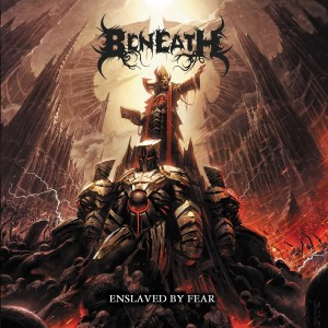 Beneath - Enslaved By Fear (2012)