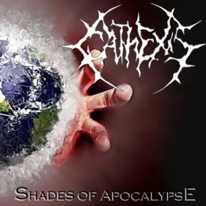 Cathexis - Shades Of Apocalypse (2013)