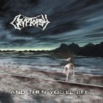 Cryptopsy — And Then You'll Beg (2000)