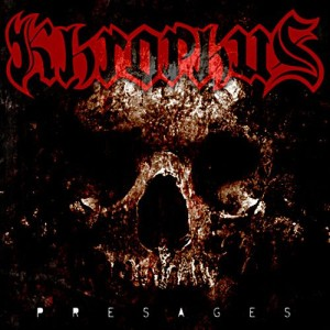 Khrophus - Presages (2009)