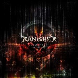 Banisher - Slaughterhouse (2010)