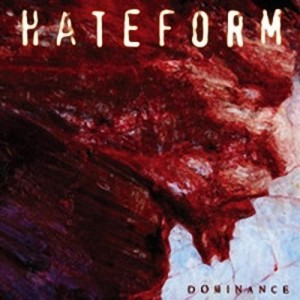 Hateform - Dominance (2008)