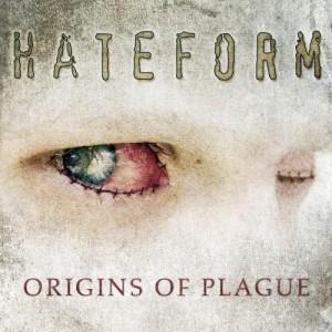 Hateform - Origins Of Plague (2010)