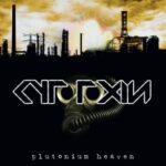 Cytotoxin — Plutonium Heaven (2011)