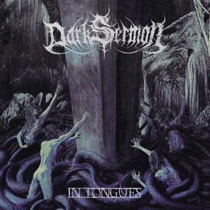 Dark Sermon - In Tongues (2013)