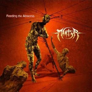 Martyr - Feeding The Abscess (2006)