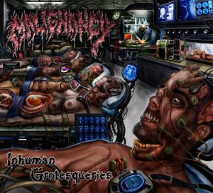 Malignancy - Inhuman Grotesqueries (2007)