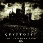 Cryptopsy — The Unspoken King (2008)