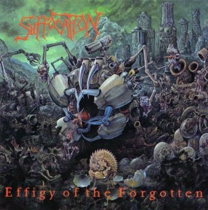 Suffocation - Effigy Of The Forgotten (1991)