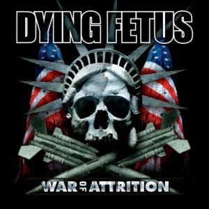 Dying Fetus - War Of Attrition (2007)